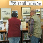 west falmouth then and now display 2